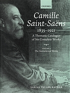 Camille Saint-Saëns 1. The instrumental works.