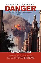 Running toward danger : stories behind the breaking news of 9/11