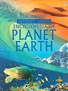 The Usborne Internet-linked encyclopedia of planet earth
