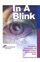 In a blink : awareness, assessment, and adapting to patient communication needs