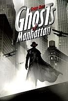 Ghosts of Manhattan : a tale of the ghost