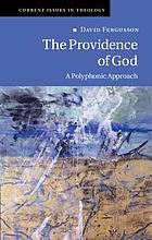 The providence of God : a polyphonic approach