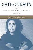 The making of a writer : journals, 1961-1963