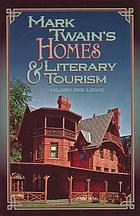 Mark Twain's homes & literary tourism