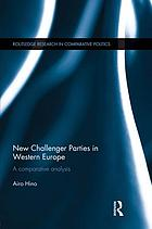 New challenger parties in western Europe : a comparative analysis