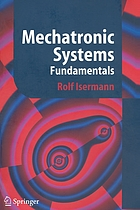 Mechatronic Systems : Fundamentals