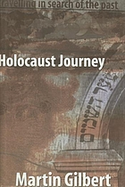 Holocaust journey : travelling in search of the past