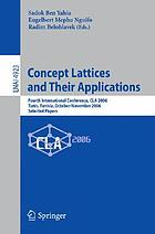 Concept lattices and their applications : fourth international conference, CLA 2006, Tunis, Tunisia, October 30-November 1, 2006 : selected papers