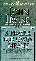 A prayer for Owen Meany : a novel
