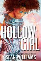 Hollowgirl : a Twinmaker novel