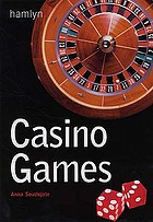 Casino games : everything you need to know about the rules and strategies