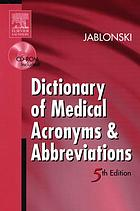 Dictionary of medical acronyms & abbreviations