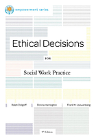 Ethical decisions for social work practice.