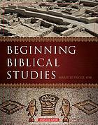Beginning biblical studies