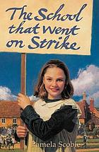 The school that went on strike.