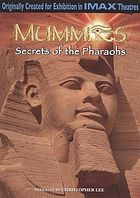 Mummies : secrets of the pharaohs