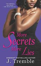 More secrets more lies