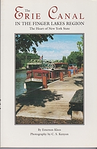 The Erie Canal in the Finger Lakes region : the heart of New York State