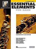 Essential elements 2000 comprehensive band method. B♭ clarinet book 1