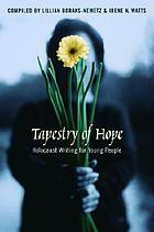 Tapestry of hope Holocaust writing for young people