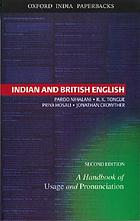 Indian and British English : a handbook of usage and pronunciation