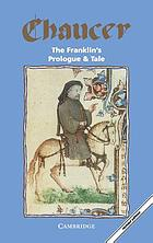 The Franklin's prologue and tale from the Canterbury tales