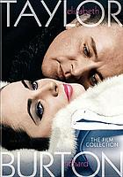Elizabeth Taylor [&] Richard Burton. The film collection