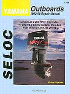 Seloc Yamaha outboards 1992-98 repair manual.