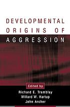 Developmental origins of aggression
