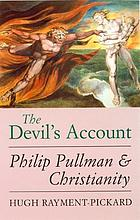 The Devil's account : Philip Pullman and Christianity