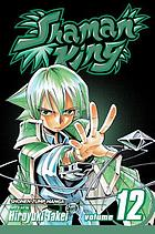 Shaman King. Vol. 12, The wrath of angels