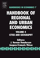 Handbook of regional and urban economics. Volume 4, Cities and geography