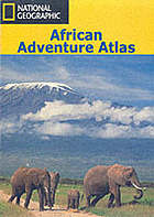African adventure atlas : Africa, the Indian Ocean Islands, the Atlantic Ocean Islands