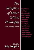The reception of Kant's critical philosophy : Fichte, Schelling, and Hegel