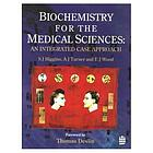 Biochemistry for the medical sciences : an integrated case approach