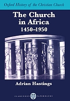 The Church in Africa : 1450-1950