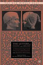 The letters of Heloise and Abelard : a translation of their collected correspondence and related writings