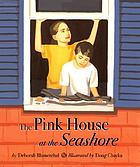 The pink house at the seashore