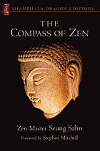 The compass of Zen = [Chʻan lo chen pʻan]