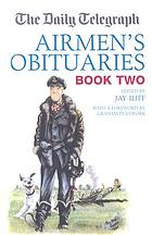 The Daily Telegraph airmen's obituaries. Book 2