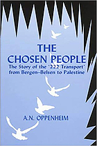 The chosen people : the story of the '222 transport' from Bergen-Belsen to Palestine