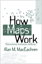 How maps work : representation, visualization, and design