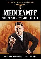 Mein Kampf : the 1939 illustrated edition