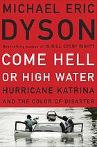 Come hell or high water : Hurricane Katrina and the color of disaster