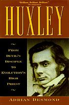 Huxley : from devil's disciple to evolution's high priest