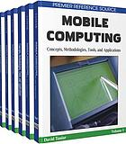 Mobile computing : concepts, methodologies, tools, and applications