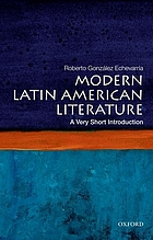 Modern Latin American literature : a very short introduction