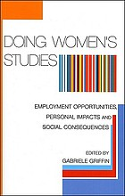 Doing women's studies : employment opportunities, personal impacts and social consequences