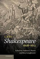 Late Shakespeare, 1608-1613