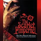 The Scarlet Pimpernel : the new musical adventure : original Broadway cast recording